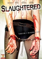 Slaughtered movie poster (2008) picture MOV_b50ef65d