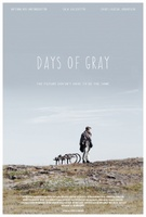 Days of Gray movie poster (2013) picture MOV_b57e0876