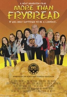 More Than Frybread movie poster (2011) picture MOV_b5935342