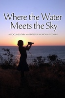 Where the Water Meets the Sky movie poster (2008) picture MOV_b59a065e