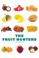 The Fruit Hunters movie poster (2012) picture MOV_b5c12ccf
