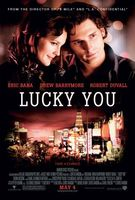Lucky You movie poster (2007) picture MOV_b5f143ee