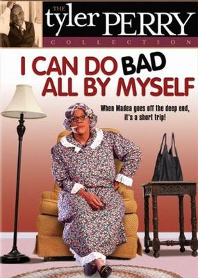 I Can Do Bad All by Myself movie poster (2002) poster MOV_b60c8a11