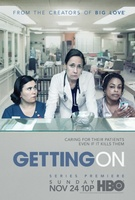 Getting On movie poster (2013) picture MOV_b680d05a