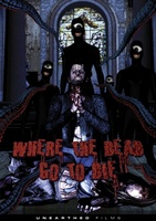 Where the Dead Go to Die movie poster (2012) picture MOV_b69ea2c2