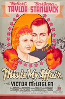 This Is My Affair movie poster (1937) picture MOV_b76a9d37