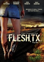 Flesh, TX movie poster (2009) picture MOV_b7a65eea