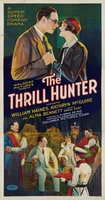 The Thrill Hunter movie poster (1926) picture MOV_b7df1097