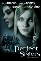 Perfect Sisters movie poster (2012) picture MOV_b8075f82