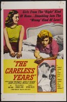 The Careless Years movie poster (1957) picture MOV_b812926a