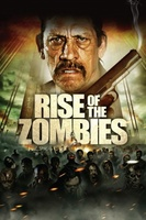 Rise of the Zombies movie poster (2012) picture MOV_b8410769
