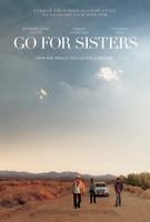 Go for Sisters movie poster (2013) picture MOV_b84ff1e4