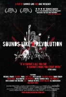 Sounds Like a Revolution movie poster (2010) picture MOV_b85b7ec1