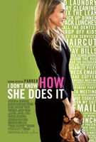 I Don't Know How She Does It movie poster (2011) picture MOV_b86a5eff