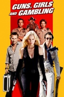 Guns, Girls and Gambling movie poster (2011) picture MOV_b8aef6c4