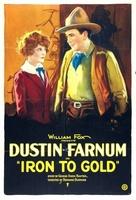 Iron to Gold movie poster (1922) picture MOV_b8b949f5