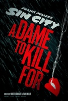 Sin City: A Dame to Kill For movie poster (2013) picture MOV_b90f72a4