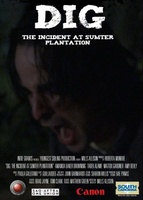 Dig: The Incident at Sumter Plantation movie poster (2013) picture MOV_b9d00b22