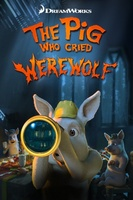 The Pig Who Cried Werewolf movie poster (2011) picture MOV_ba18c001