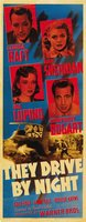 They Drive by Night movie poster (1940) picture MOV_ba6ee63f