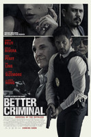 Better Criminal movie poster (2016) picture MOV_ba9ixz1l