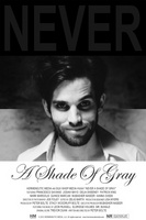 Never a Shade of Gray movie poster (2012) picture MOV_baab87f5