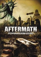 Aftermath: Population Zero movie poster (2008) picture MOV_baacc7ad