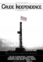 Crude Independence movie poster (2009) picture MOV_bac1cb61