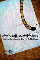 Dear Mr. Watterson movie poster (2013) picture MOV_bae107b9