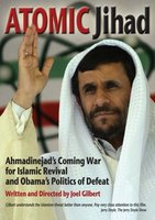 Atomic Jihad: Ahmadinejad's Coming War and Obama's Politics of Defeat movie poster (2010) picture MOV_bbcb46ff