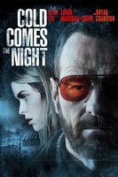 Cold Comes the Night movie poster (2013) picture MOV_bbe2d2f4