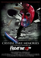 Crystal Lake Memories: The Complete History of Friday the 13th movie poster (2013) picture MOV_bbece9e1