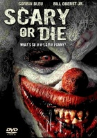 Scary or Die movie poster (2012) picture MOV_bc192e3d