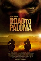 Road to Paloma movie poster (2013) picture MOV_bc548c15