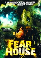 Fear House movie poster (2008) picture MOV_bc67630a
