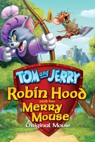 Tom and Jerry: Robin Hood and His Merry Mouse movie poster (2012) picture MOV_bc717190