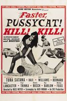 Faster, Pussycat! Kill! Kill! movie poster (1965) picture MOV_bc832d04