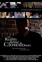 The Reality Behind Closed Doors movie poster (2009) picture MOV_bcbd5b5a
