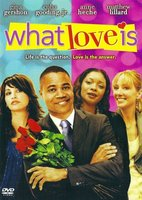 What Love Is movie poster (2007) picture MOV_bceac5c9