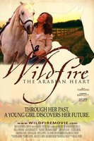 Wildfire: The Arabian Heart movie poster (2010) picture MOV_bd5bc7e5