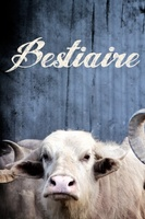 Bestiaire movie poster (2012) picture MOV_bd64cc14