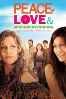 Peace, Love, & Misunderstanding movie poster (2011) picture MOV_bd997d3d