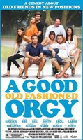 A Good Old Fashioned Orgy movie poster (2011) picture MOV_3cffb0c3