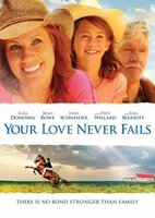 Your Love Never Fails movie poster (2011) picture MOV_bf1dbd6a
