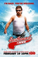 Eastbound & Down movie poster (2009) picture MOV_bf8f1bef