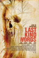 Last Kind Words movie poster (2012) picture MOV_bff36564