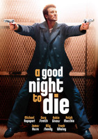 A Good Night to Die movie poster (2003) picture MOV_blkjfb3j