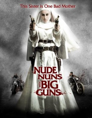 Nude Nuns with Big Guns movie poster (2010) poster MOV_c0b01995