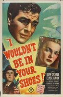 I Wouldn't Be in Your Shoes movie poster (1948) picture MOV_c0f37404