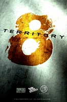 Territory 8 movie poster (2013) picture MOV_c0fcd752
